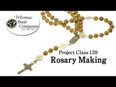 Rosary Making (How to make a beaded rosary)  http://www.potomacbeads.com