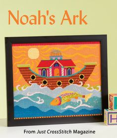 Noah's Ark from the May/Jun 2014 issue of Just CrossStitch Magazine. Order a digital copy here: http://www.anniescatalog.com/detail.html?code=AM53352