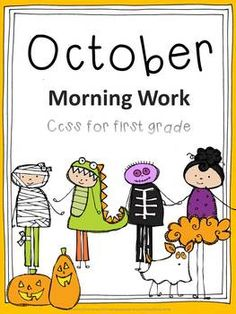 October First Grade Morning Work 24 pages Aligned to common core standard addition subtraction tallying phonics rhymes...