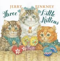 Presents the classic tale of three youngsters who are careless with their mittens, but who turn out to be good little kittens after all.