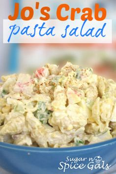 Crab Pasta Salad: 1 lb. imitation flaked crab, 1 c chopped celery, 1/2 chopped onion, 8 diced hard boiled eggs, 1 c mayo, 1 c sour cream, 1 T sweet relish, 2 t sugar, salt & pepper to taste mixed with 12 cooked med. shell pasta