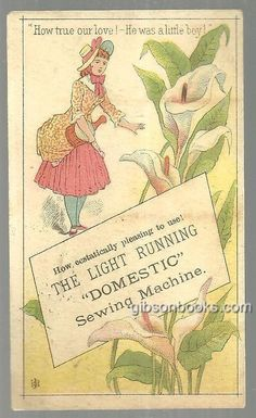 """On the Front of the card has a Lovely Lady with Flowers. How True Our Love. He Was a Little Boy. The Light Running Domestic. Back of card is blank. Card is 4"""" high and 2 1/2"""" across."""