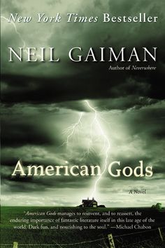 #fantasy. 'American Gods' by Neil Gaiman. One of the most talked-about books of the new millennium, American Gods is a kaleidoscopic journey deep into myth and across an American landscape at once eerily familiar and utterly alien. It is, quite simply, a contemporary masterpiece.