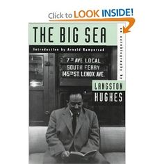 The Big Sea: An Autobiography of Langston Hughes