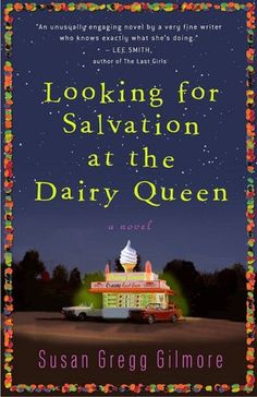 Looking for Salvation at the Dairy Queen.  One I'd like to read...