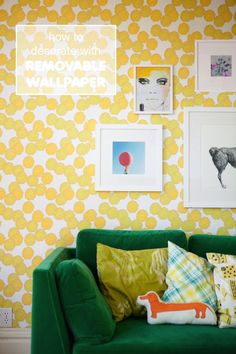 Decorate with removable wallpaper!