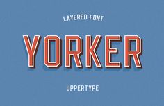 Yorker font by UPPERTYPE , via Behance