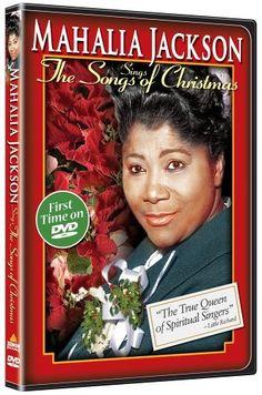 Mahalia Jackson Sings the Songs of Christmas DVD ~ Mahalia Jackson, http://www.amazon.com/dp/B000BFH2VE/ref=cm_sw_r_pi_dp_ntKTqb0NT0G6D