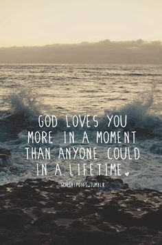 God loves you more