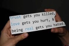 Trust gets you killed