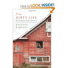 The Dirty Life by Kristin Kimball
