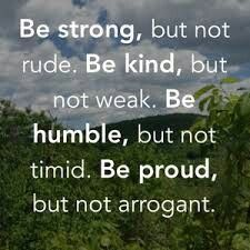 Be strong, but not rude