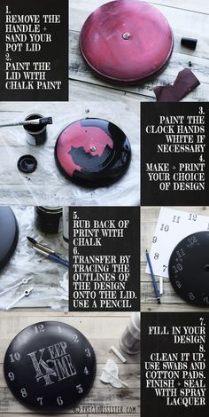 Make a clock from an old pot lid by covering it with chalkboard paint, then stenciling on the numbers. Full tutorial can be found here.