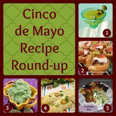 Cinco de Mayo recipes #cincodemayo #mexicanrecipes
