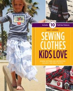 Sewing Clothes Kids Love