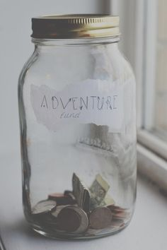 Adventure Funds. Overtime This will add up!  Whenever you go on an adventure dump all the money out and spend it on gifts during your trip!