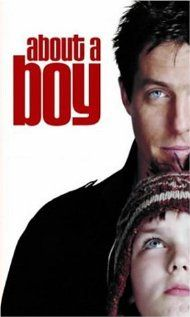 About a Boy...love this film.