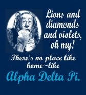 There's no place like Alpha Delta Pi!