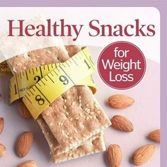 Healthy Snacks for Weight Loss jameydugger healthy-diet healthy-food