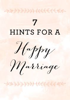 Hints for a happy marriage :) #wedding #married