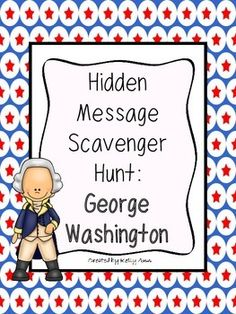 {FOLLOW ME on TpT to know when you can download new products FREE!}  Let students in grades 4-6 get up and MOVE while you introduce them to George Washington and his important role in America!! In this activity, they will complete a scavenger hunt to find important information about Washington AND find a hidden message along the way. When finished, students will have a great notes sheet to keep for studying and future use.