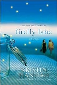 fireflies, book lists, firefly lane book, bookshelf, kristin hannah books, favorit book, book clubs, firefli lane, cri
