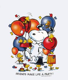 Friends make life a party!  #Peanuts #Snoopy