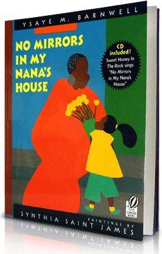 No Mirrors in My Nana's House, Written by: Ysaye M. Barnwell | Read by: Tia & Tamera Mowry. http://www.storylineonline.net/no-mirrors-in-my-nanas-house/