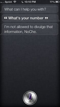 Siri, you naughty girl you...☺