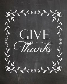 FREE Printable! Thanksgiving Digital chalk art. Give Thanks by MotivatedDecor. Link to download is in Etsy description!