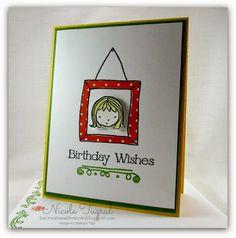 Be Creative with Nicole: Happy Birthday Sweetie Pie! SU