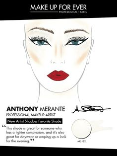 MAKE UP FOR EVER 30 Years. 30 Colors. 30 Artists. Anthony Merante's favorite shade ME-122.
