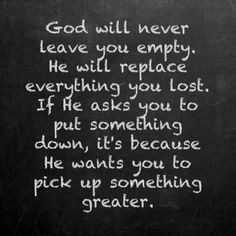 follow god's will inspiring quotes, faith, truth, chalkboard quotes, leav, thought, true, gods will, empti