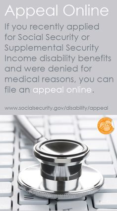 If you recently applied for Social Security or Supplemental Security Income disability benefits and were denied for medical reasons, you can file an appeal online.