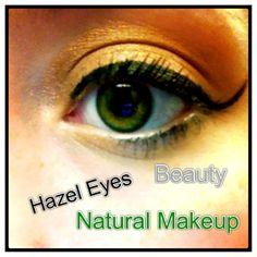 Hazel Eye Natural Makeup