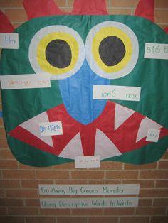 Go Away Big Green Monster!  - Descriptive Writing