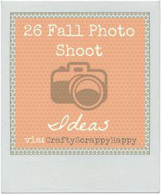 Fall Photo Shoot Ideas Via Crafty Scrappy Happy