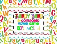 Reading Month Theme candy land | Candy Land R-Controlled Vowel Game