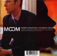 Thievery Corporation – The Mirror Conspiracy