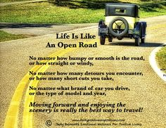 Life is like a road.....