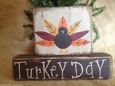Primitive Country Turkey Turkey Day Thanksgiving Home Decor Fall Wood Shelf Sitter Block Set  #PrimitiveTurkeyDay