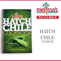 Re pin and WIN our BRAND NEW hatch chile cookbook!