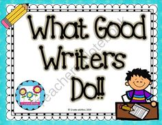 What Do Good Writers Do? Posters and Handout Set! from Create abilities on TeachersNotebook.com -  (104 pages)  - What Do Good Writers Do? Posters and Handout Set!