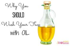 Why You Should Wash Your Face With Oil