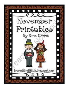 November Giveaway!!! Enter for your chance to win 1 of 3.  November Printables (21 pages) from IncredibleKKids on TeachersNotebook.com (Ends on on 11-1-2014)  Math and Literacy Printables all ready to go!  3 winners! Nina @ IncredibleKKids