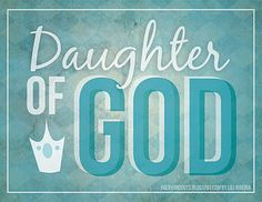 christians, princess, heart, god, young women, poster, daughters, yw idea, printabl