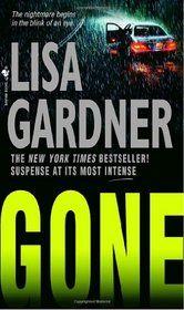 Gone.  Lisa Gardner