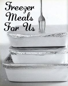 freezer meals - a blog dedicated to sharing freezer meals