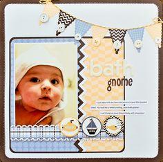 Cute baby layout, by ScrapGoo cherri, babi layout, button, babi scrapbook, gnome, scrapbook idea, bug, scrapbook layout, bath time