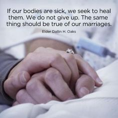 """Elder Dallin H. Oaks, an ordained Apostle and Special Witness of Jesus Christ in our day, testifies: """"A marriage, like a human life, is a precious, living thing. Spouses should do all within their power to preserve [and strengthen] their marriage. They should be best friends, kind and considerate, sensitive to each other's needs, always seeking to make each other happy."""" relationship, healthy marriage, life, truth, marriage quotes lds, marriag quot, lds quotes on marriage, inspir, true stories"""